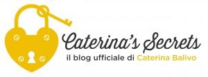 Caterina's secrets – Il blog ufficiale di Caterina Balivo